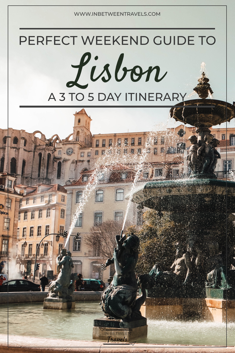 Weekend in Lisbon - Itinerary