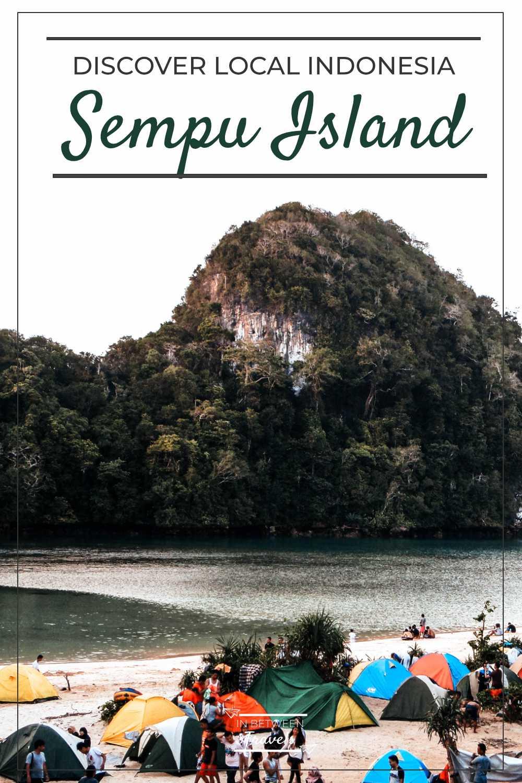 Discover local Indonesia: Sempu Island