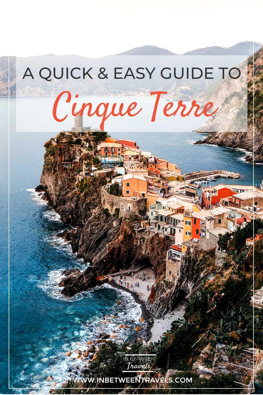 Cinque Terre in a Nutshell - A Quick Guide