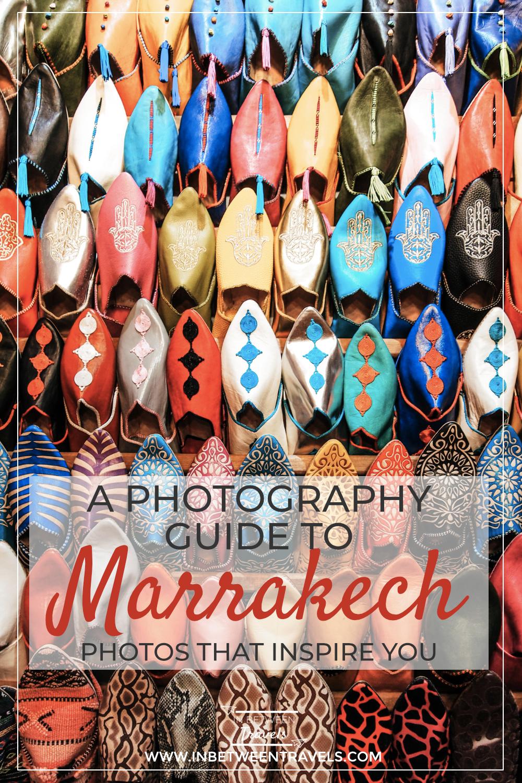 Photography Guide to Marrakech, Morocco