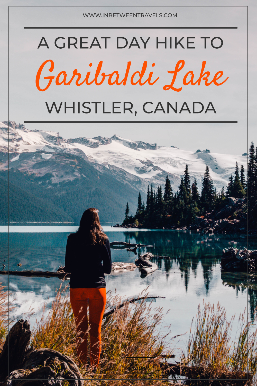 Garibaldi Lake Day Hike, British Columbia, Canada