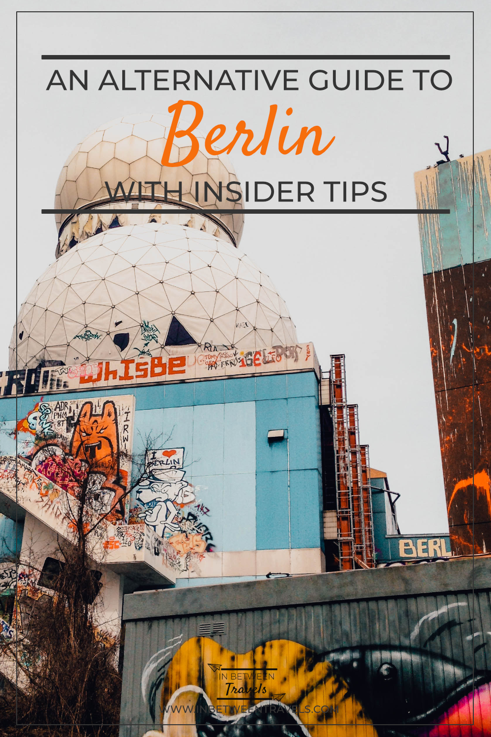 An Alternative Guide to Berlin, Germany