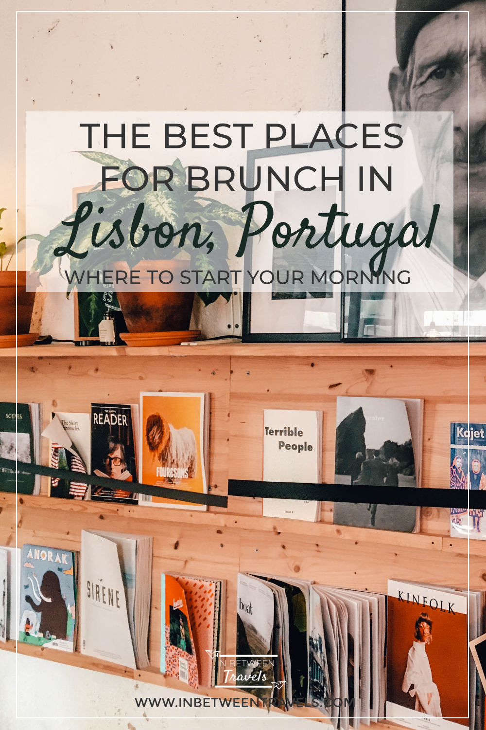 The best Brunch Places in Lisbon