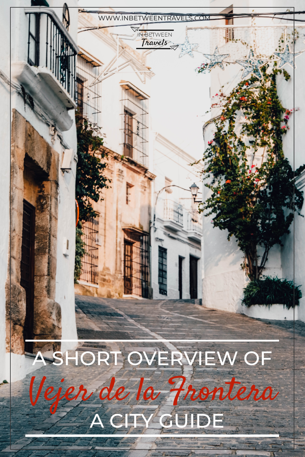 Vejer de la Frontera, City Guide