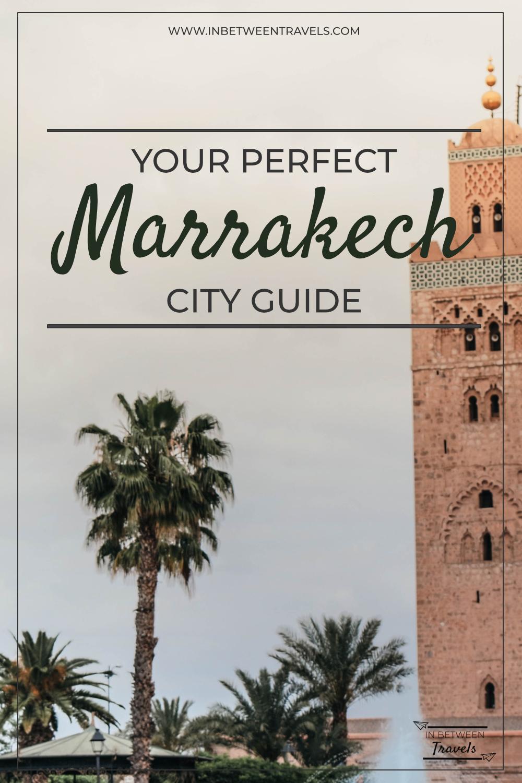 Marrakech City Guide, Morocco