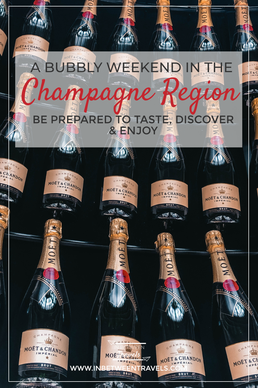 A bubbly weekend in the Champagne Region