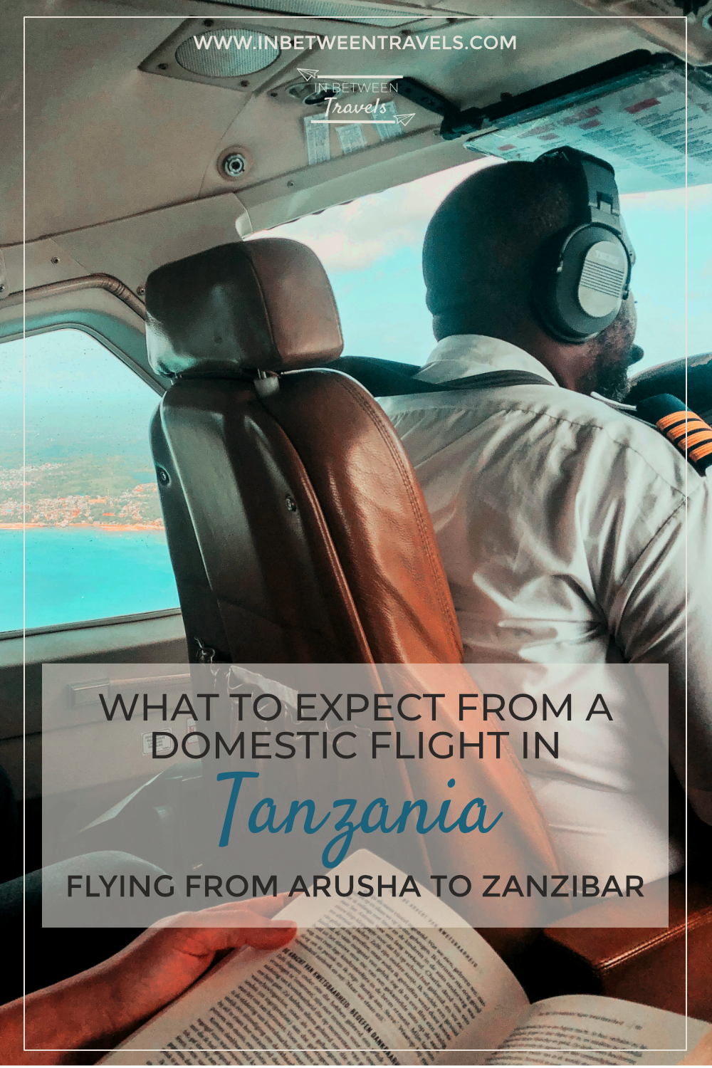 What to expect from a domestic flight in Tanzania