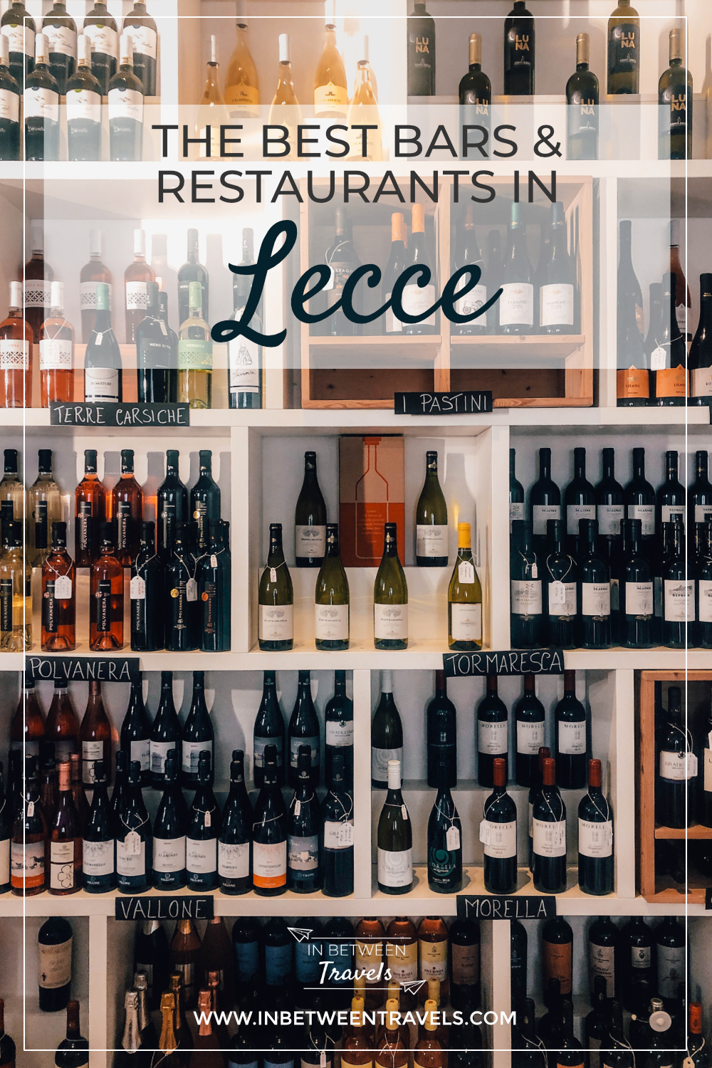 The Best Bars & Restaurants in Lecce, Italy