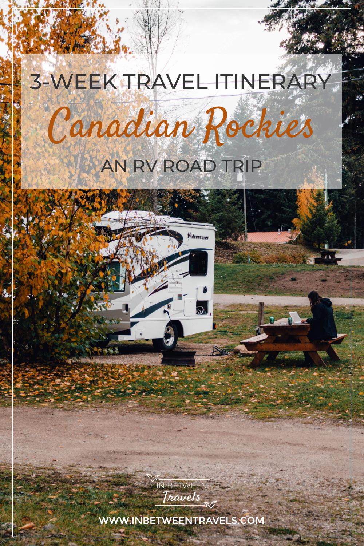 3-week Canadian Rockies Itinerary - An RV road trip travel plan