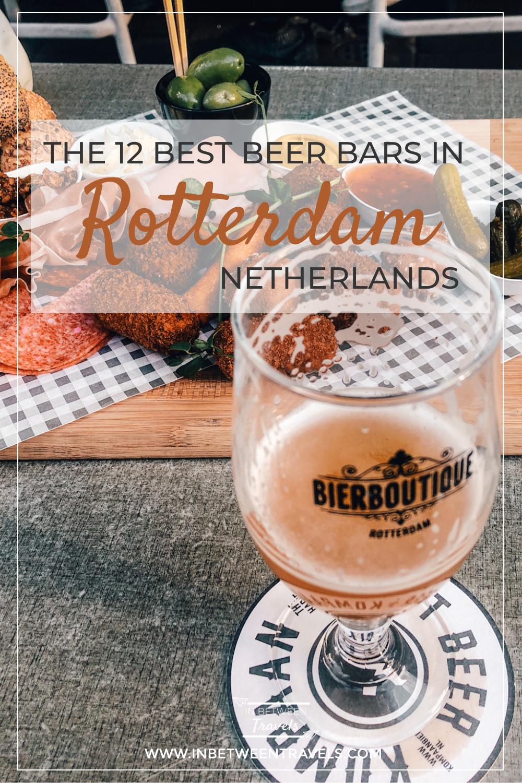 12 Best Beer Bars in Rotterdam, Netherlands