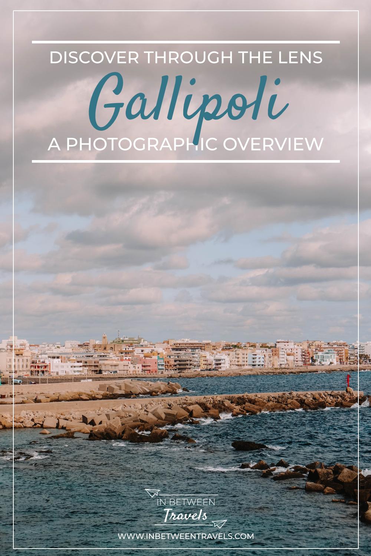 A photographic guide to Gallipoli, Puglia, Italy
