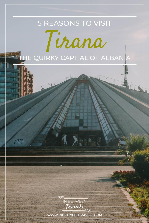 5 reasons to visit Tirana, Albania