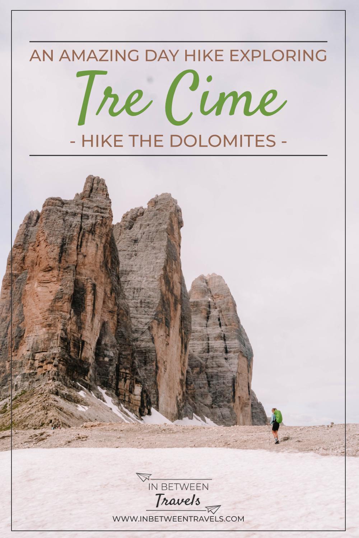Tre Cime Day Hike - Drei Zinnen - Three Peaks.- Tre Cime di Lavaredo - Hiking the Dolomites